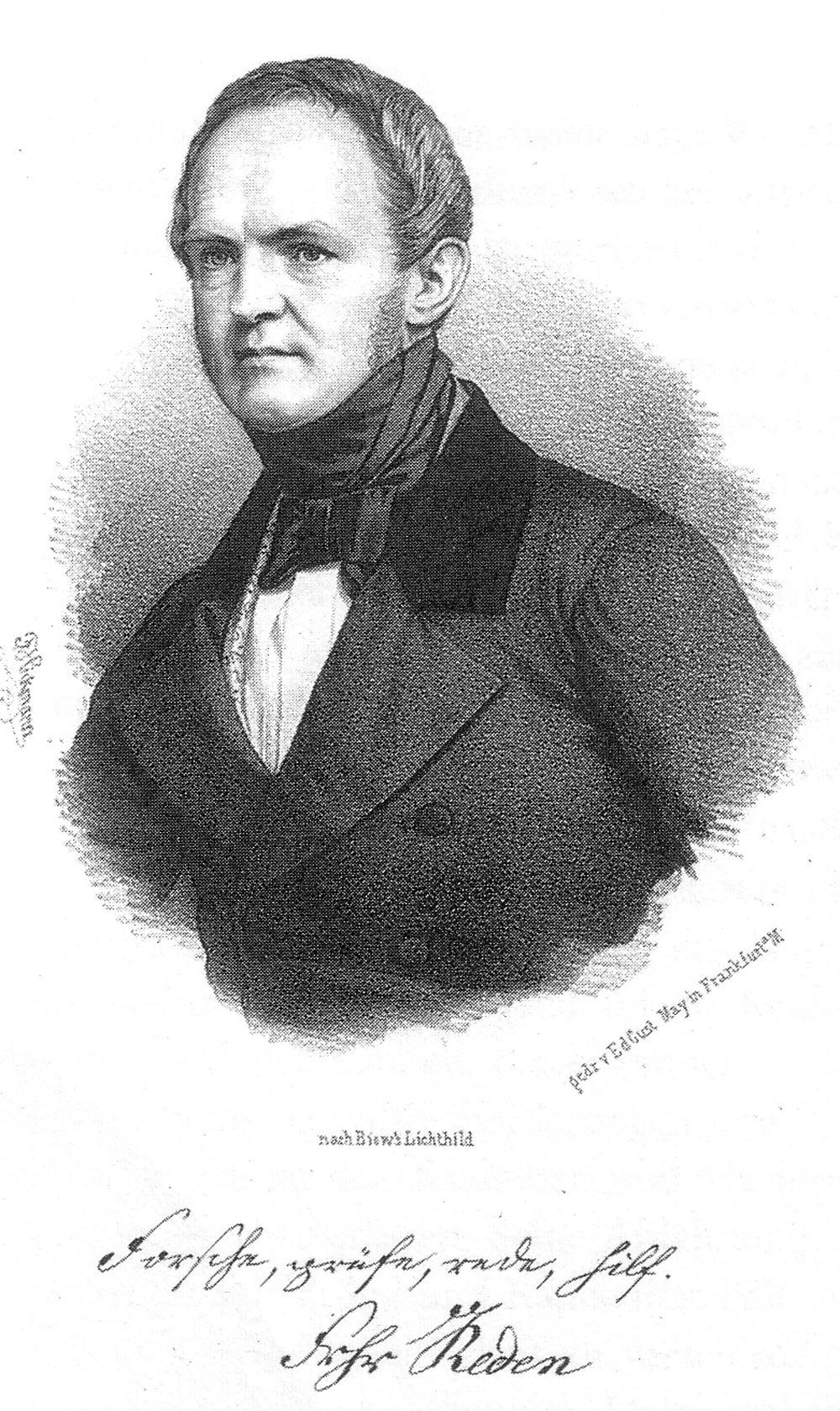 Friedrich Wilhelm Freiherr von Reden.
