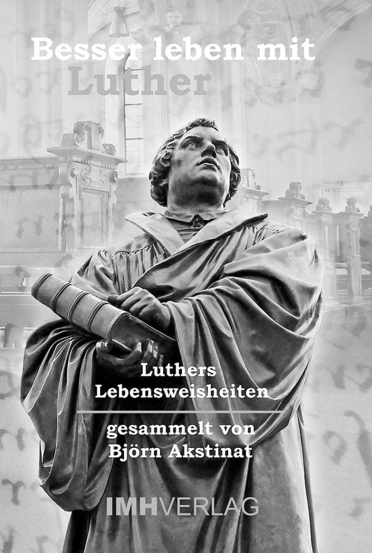 Mit Luther durch's Leben