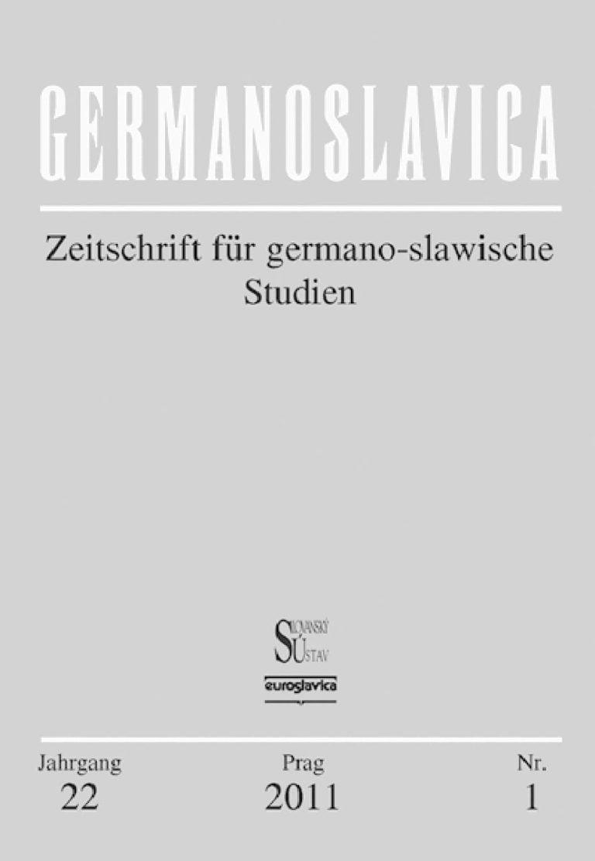 Germanoslavica: Eine Prager Fachzeitschrift zur Völkerverständigung