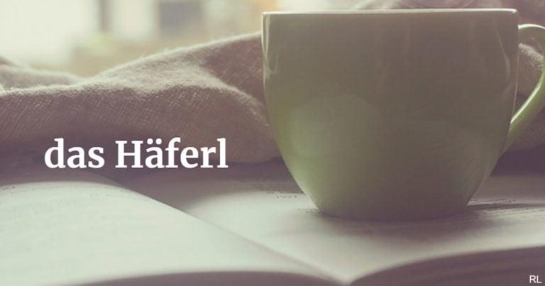 Deutsche Wörter aus Österreich | Häferl