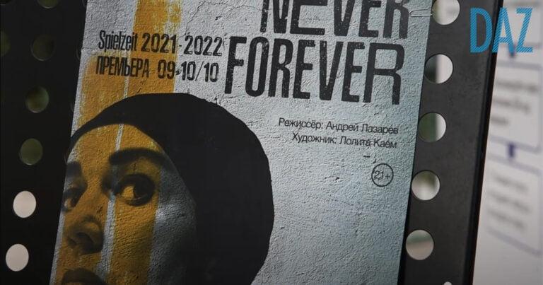 """""""Never Forever"""" am Deutschen Theater in Almaty"""